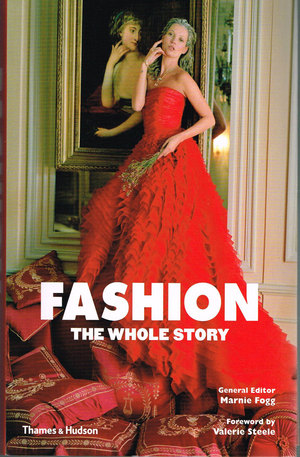 Книга - Fashion: The Whole Story