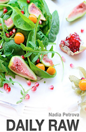 е-книга - Daily Raw - Easy raw food recipes for beginners