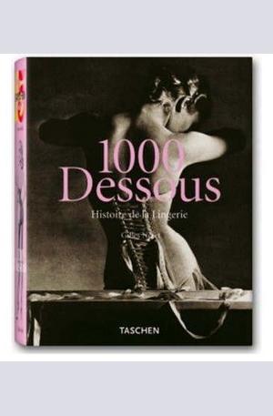 Книга - 1000 Dessous: A History of Lingerie