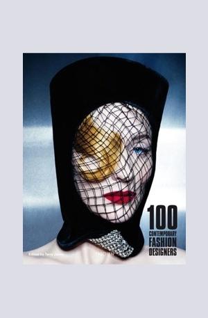 Книга - 100 Contemporary Fashion Designers