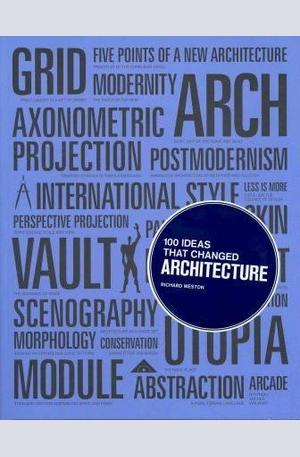 Книга - 100 Ideas That Changed Architecture