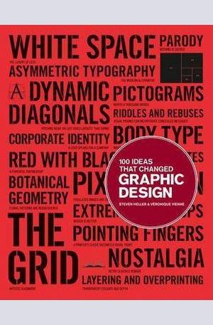 Книга - 100 Ideas That Changed Graphic Design