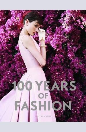 Книга - 100 Years of Fashion