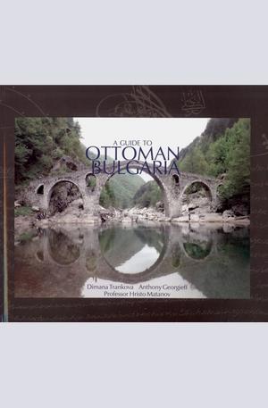 Книга - A Guide to Ottoman Bulgaria