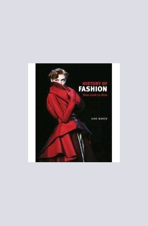 Книга - A History of Fashion: New Look to Now