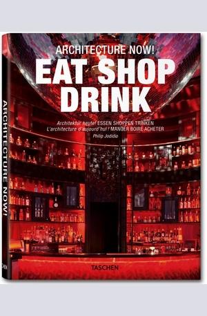 Книга - Architecture Now! Eat Shop Drink