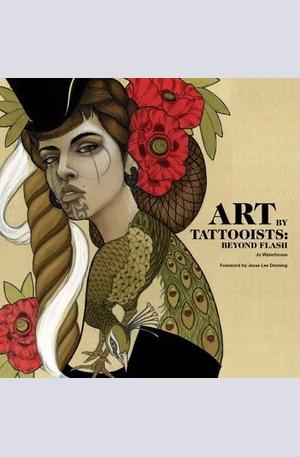 Книга - Art by Tattooists: Beyond Flash