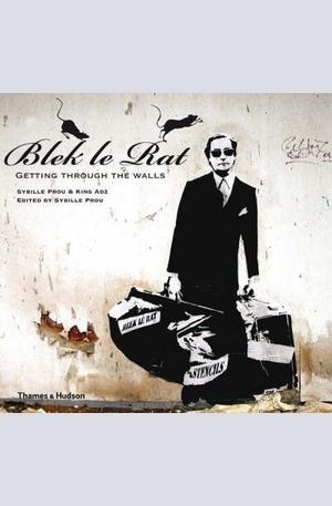 Книга - Blek le Rat: Getting Through the Walls
