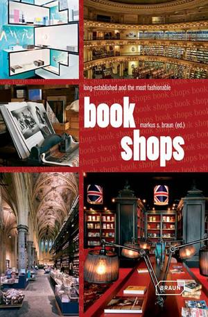 Книга - Bookshops: Long Established and the Most Fashionable