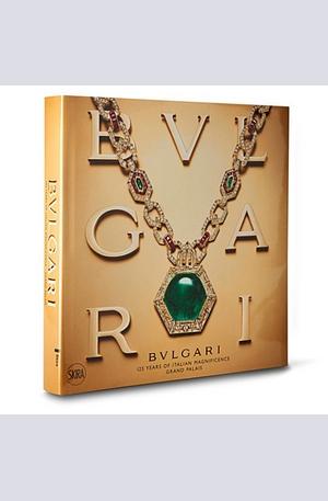 Книга - Bulgari: 125 Years of Italian Magnificence Grand Palais