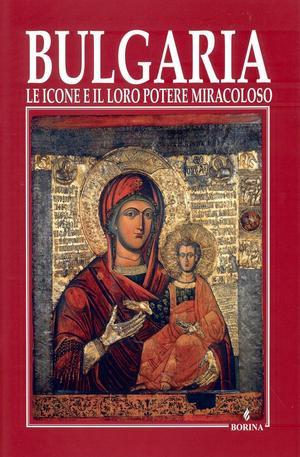 Книга - Bulgaria le icone e il loro potere miracoloso