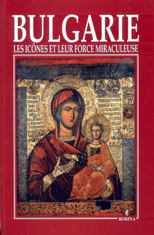 Книга - Bulgarie les icones et leur force miraculeuse