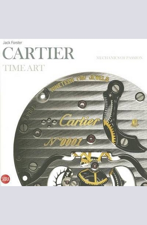 Книга - Cartier Time Art: Mechanics of Passion
