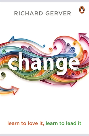 Книга - Change: Learn to Love It, Learn to Lead It