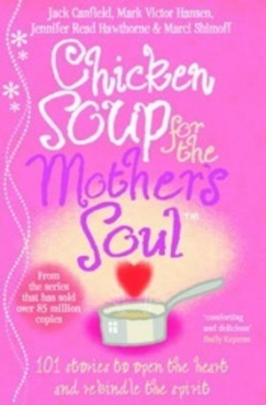 Книга - Chicken Soup for the Mothers Soul