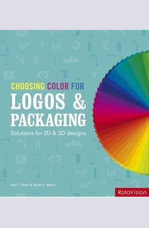 Книга - Choosing Color for Logos & Packaging