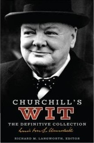 Книга - Churchills Wit: The Definitive Collection