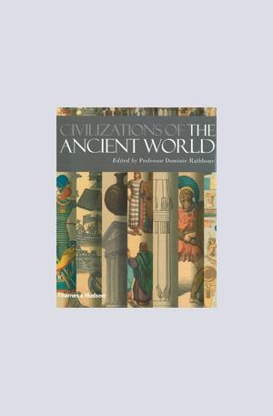 Книга - Civilizations of the Ancient World
