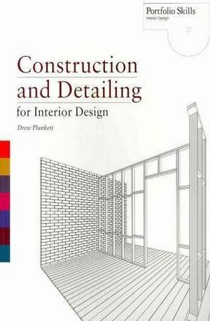 Книга - Construction and Detailing for Interior Design