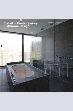 Книга - Detail in Contemporary Bathroom Design