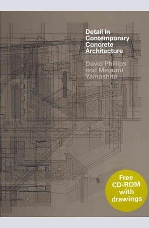 Книга - Detail in Contemporary Concrete Architecture + CD