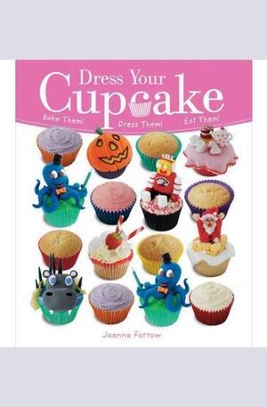 Книга - Dress Your Cupcake