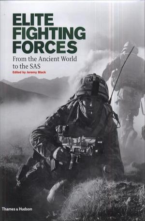 Книга - Elite Fighting Forces - From the Ancient World to the SAS