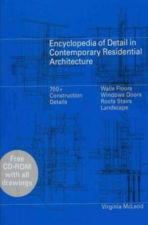 Книга - Encyclopedia of Detail in Contemporary Residential Architecture