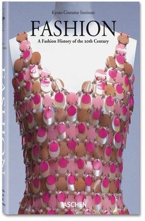 Книга - Fashion. A Fashion History of the 20th Century