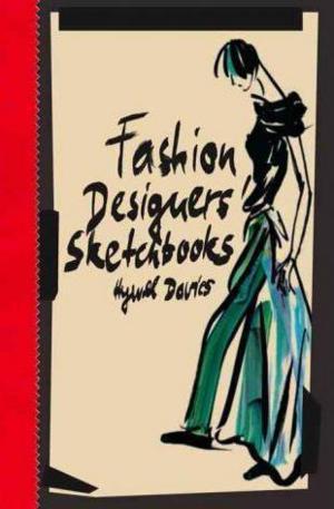 Книга - Fashion Designers Sketchbooks