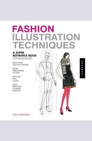 Книга - Fashion Illustration Techniques