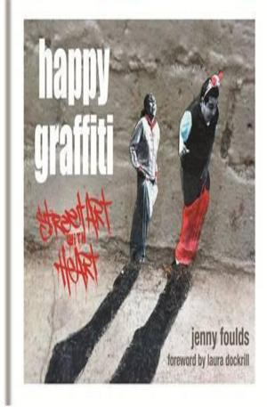 Книга - Happy Graffiti: Street Art with Heart