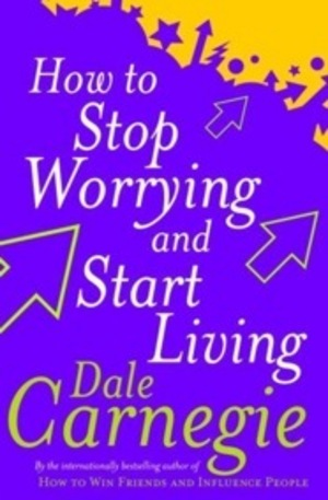 Книга - How To Stop Worrying And Start Living