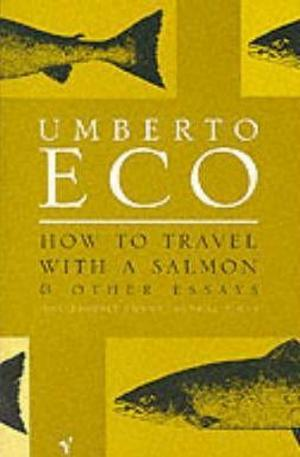 Книга - How to Travel with a Salmon