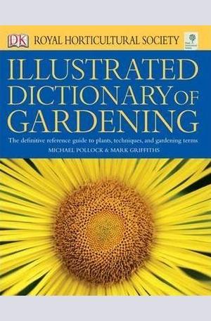 Книга - Illustrated Dictionary of Gardening