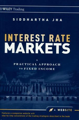 Книга - Interest Rate Markets. A Practical Approach to Fixed Income