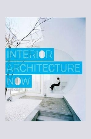 Книга - Interior Architecture Now