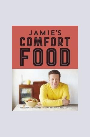 Книга - Jamies Comfort Food