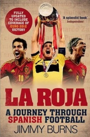 Книга - La Roja: A Journey Through Spanish Football