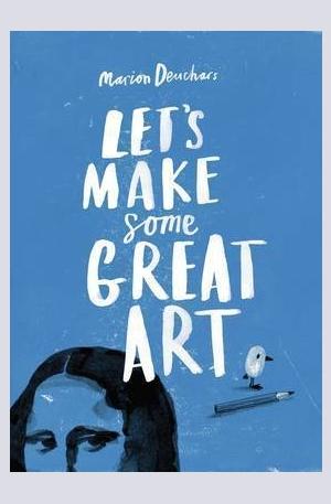 Книга - Lets Make Some Great Art