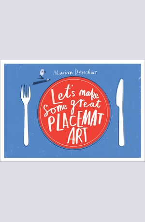 Книга - Lets Make Some Great Placemat Art