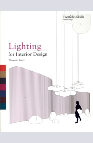 Книга - Lighting for Interior Design