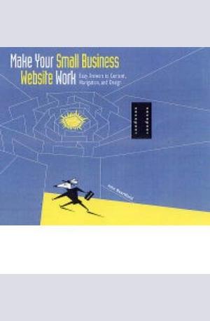Книга - Make Your Small Business Website Work