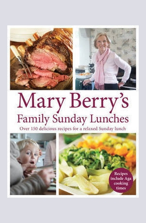 Книга - Mary Berrys Family Sunday Lunches