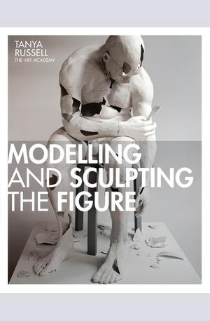 Книга - Modelling and Sculpting the Figure