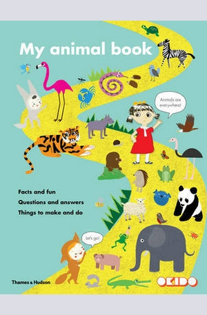 Книга - My Animal Book: Facts and Fun Questions and Answers Things to Make and Do