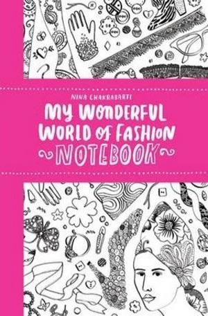 Книга - My Wonderful World of Fashion Notebook