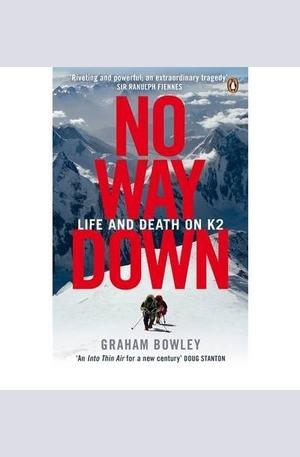 Книга - No Way Down. Life and Death on K2