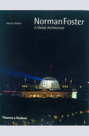 Книга - Norman Foster: A Global Architecture