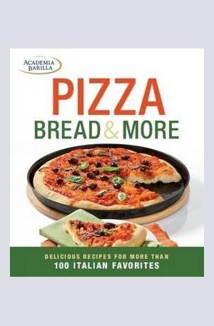 Книга - Pizza, Focaccia and Bread